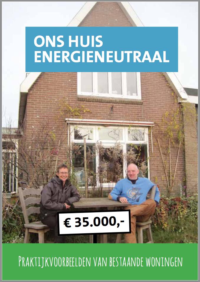 Demonstratieproject bestaande huizen energieneutraal for Huis energieneutraal